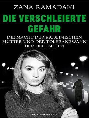 cover image of Die verschleierte Gefahr