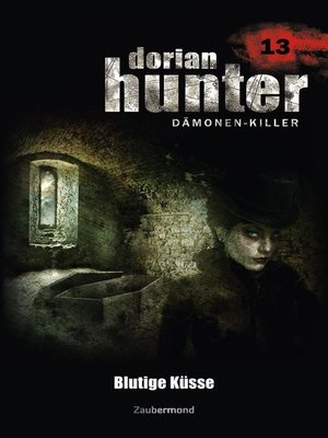 cover image of Dorian Hunter 13--Blutige Küsse