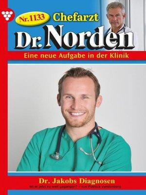 cover image of Chefarzt Dr. Norden 1133 – Arztroman