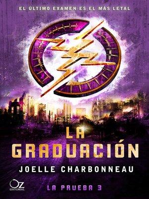 cover image of La graduación (Trilogía La prueba 3)