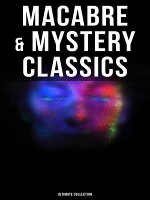 cover image of MACABRE & MYSTERY CLASSICS--Ultimate Collection