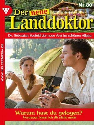cover image of Der neue Landdoktor 80 – Arztroman