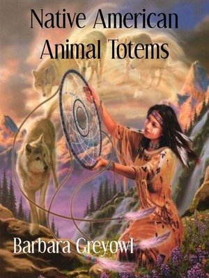 cover image of Native American Animal Totems