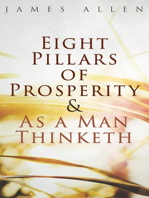 cover image of Eight Pillars of Prosperity & As a Man Thinketh