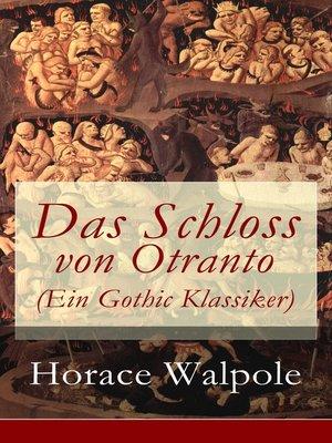 cover image of Das Schloss von Otranto (Ein Gothic Klassiker)
