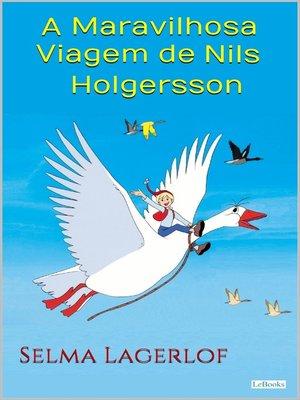 cover image of A Maravilhosa Viagem de Nils Holgersson