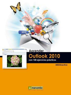 cover image of Aprender Outlook 2010 con 100 ejercicios prácticos