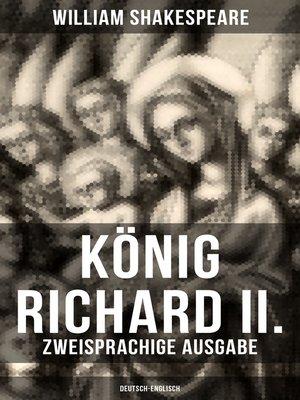 cover image of König Richard II. (Zweisprachige Ausgabe
