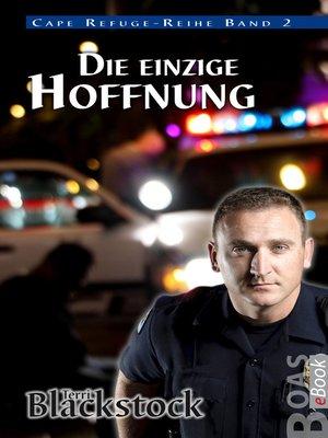 cover image of Die einzige Hoffnung
