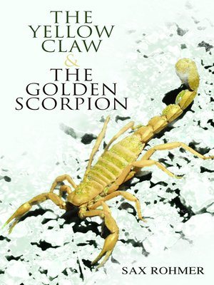 cover image of The Yellow Claw & the Golden Scorpion