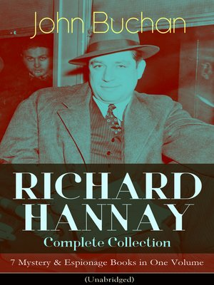 cover image of Richard Hannay Complete Collection – 7 Mystery & Espionage Books in One Volume