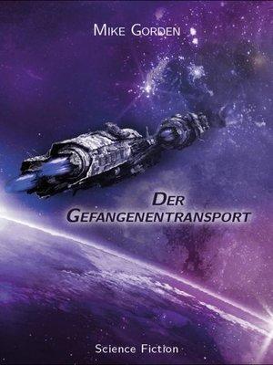 cover image of Der Gefangenentransport