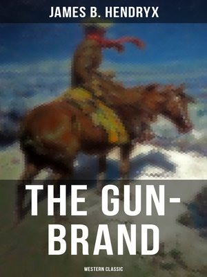 cover image of The Gun-Brand (Western Classic)