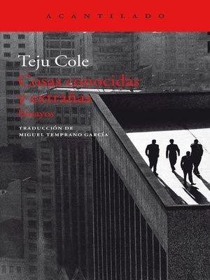 cover image of Cosas conocidas y extrañas