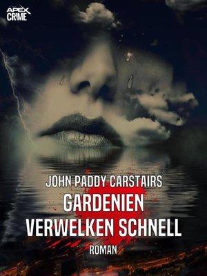 cover image of GARDENIEN VERWELKEN SCHNELL