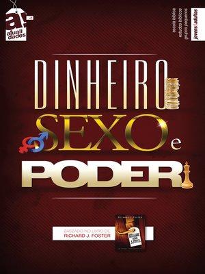 cover image of Dinheiro Sexo e Poder--Aluno