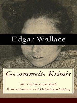 cover image of Gesammelte Krimis (69 Titel in einem Buch