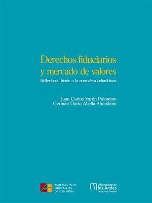 cover image of Derechos fiduciarios y mercado de valores