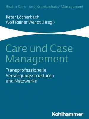 cover image of Care und Case Management