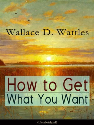 cover image of How to Get What You Want (Unabridged)