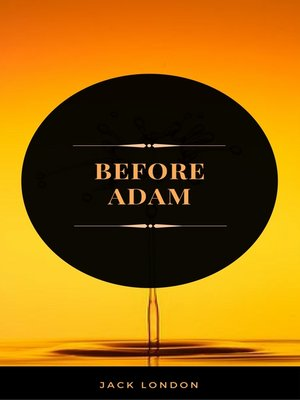 cover image of Before Adam (ArcadianPress Edition)
