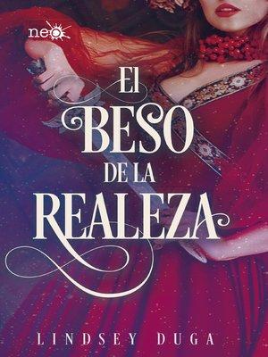 cover image of El beso de la realeza