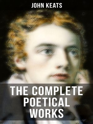 cover image of THE COMPLETE POETICAL WORKS OF JOHN KEATS