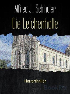 cover image of Die Leichenhalle