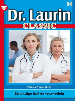 cover image of Dr. Laurin Classic 14 – Arztroman