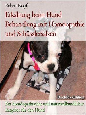 cover image of Erkältung beim Hund Behandlung mit Homöopathie und Schüsslersalzen