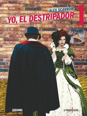 cover image of Yo, el Destripador