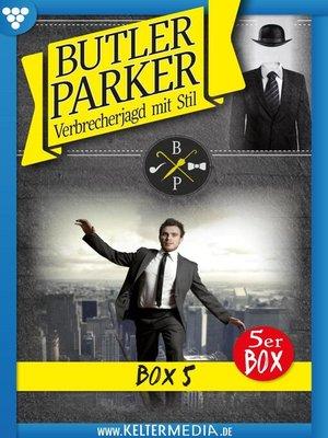cover image of Butler Parker Jubiläumsbox 5 – Kriminalroman
