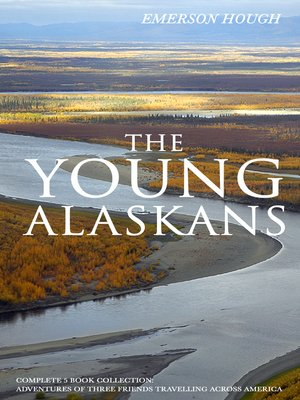 cover image of THE YOUNG ALASKANS – Complete 5 Book Collection