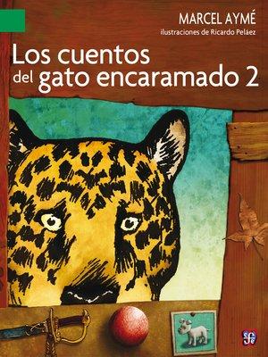 cover image of Los cuentos del gato encaramado, 2