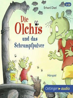 cover image of Die Olchis und das Schrumpfpulver