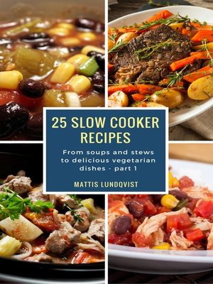 cover image of 25 Slow Cooker Recipes