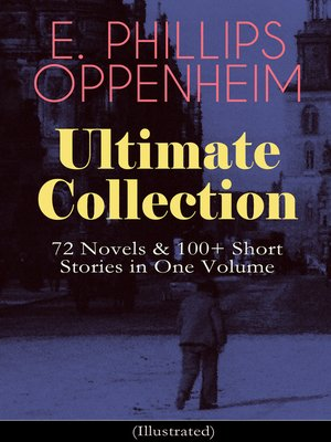 cover image of E. PHILLIPS OPPENHEIM Ultimate Collection