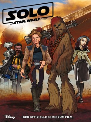 cover image of Solo--A Star Wars Story--Der offizielle Comic zum Film