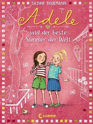 cover image of Adele und der beste Sommer der Welt (Band 2)