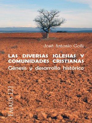 cover image of Las diversas Iglesias y comunidades cristianas