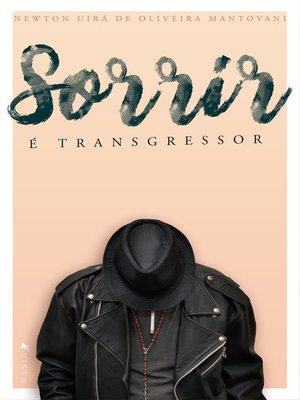 cover image of Sorrir é transgressor