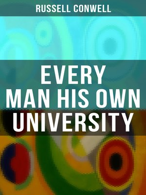 cover image of Every Man His Own University