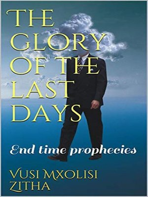 cover image of The glory of the last days