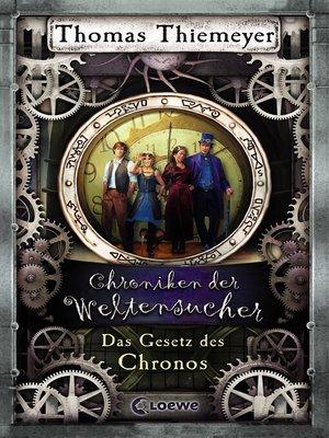 Chroniken der weltensucher 5 das gesetz des chronos by for Chroniken der weltensucher