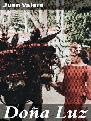 cover image of Doña Luz