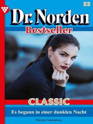 cover image of Dr. Norden Bestseller Classic 54 – Arztroman