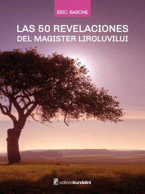 cover image of Las 50 revelaciones del Magister Liroluvilui