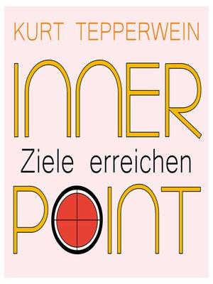 cover image of Inner Point--Ziele erreichen