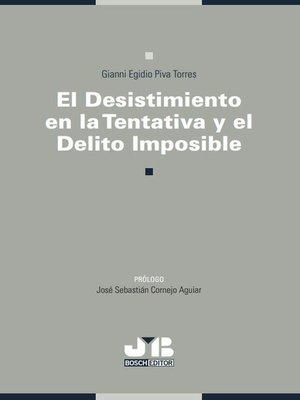 cover image of El desistimiento en la tentativa y el delito imposible