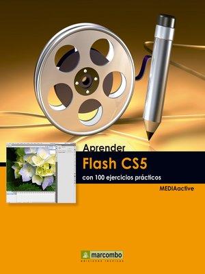 cover image of Aprendre Flash CS5 amb 100 exercicis pràctics